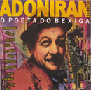 ADONIRAN BARBOSA - O POETA DO BIXIGA