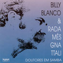 DOUTORES EM SAMBA - BILLY BLANCO e RADAMÉS GNATTALI