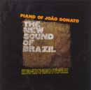 PIANO OF JOÃO DONATO - THE NEW SOUND OF BRAZIL