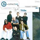 E-COLLECTION - TITÃS